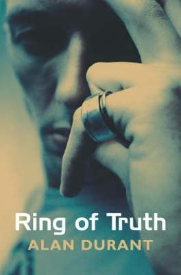 The Ring of Truth by Alan Durant