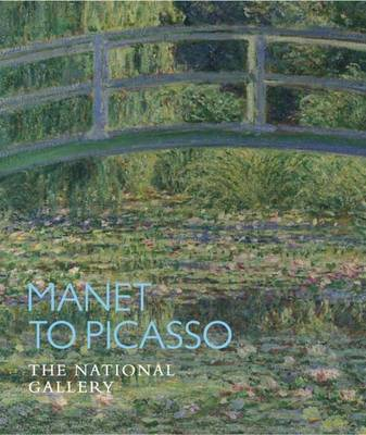 Manet to Picasso by Christopher Riopelle