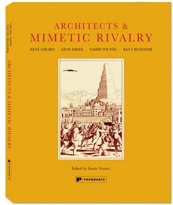 Architects & Mimetic Rivalry by Samir Younes