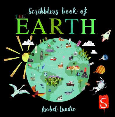Scribblers Book of The Earth by Isobel Lundie