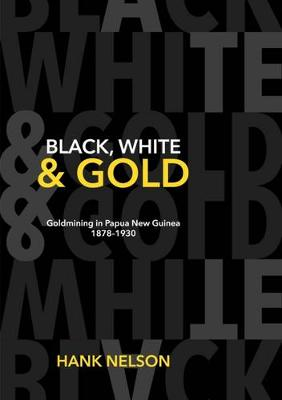 Black, White & Gold by Hank Nelson