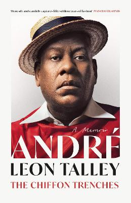 The Chiffon Trenches by Andre Leon Talley