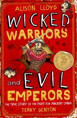 Wicked Warriors and Evil Emperors by Alison Lloyd