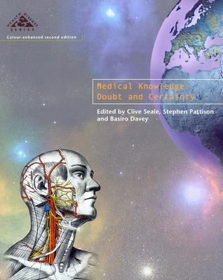 Medical Knowledge 2/E by Clive Seale