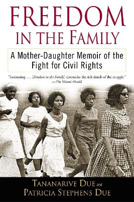Freedom In The Family by Tananarive Due