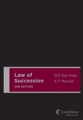 Law of Succession, 2nd edition (Cased) by G E Dal Pont