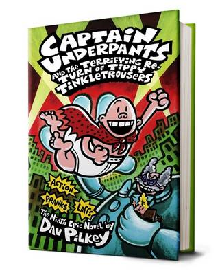 Captain Underpants and the Terrifying Return of Tippy Tinkletrousers book