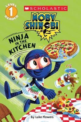 Moby Shinobi: Ninja in the Kitchen by Luke Flowers