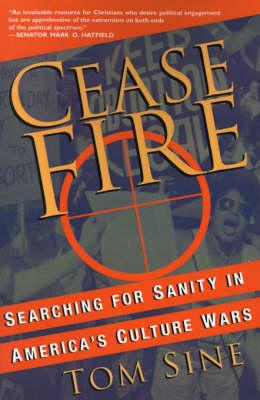 Cease Fire by Tom Sine