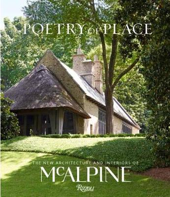 Poetry of Place by Bobby McAlpine