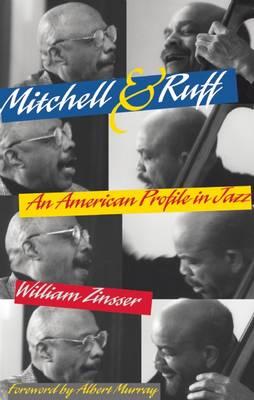 Mitchell & Ruff by William Zinsser