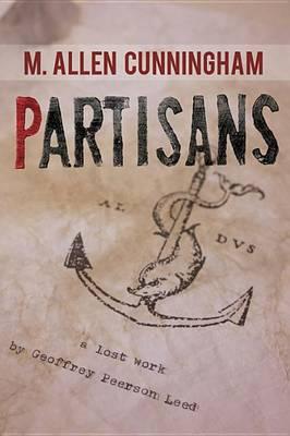 Partisans by M Allen Cunningham