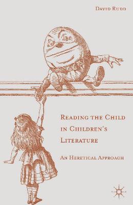 Reading the Child in Children's Literature book