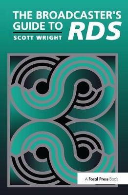 The Broadcaster's Guide to RBDS by Scott Wright