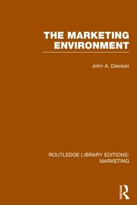 Marketing Environment by John A. Dawson
