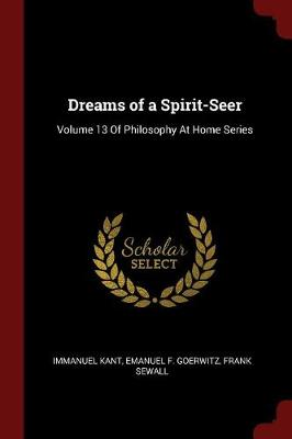 Dreams of a Spirit-Seer by Immanuel Kant