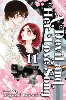 Devil and Her Love Song, Vol. 11 by Miyoshi Tomori