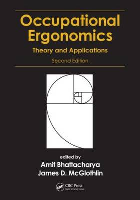 Occupational Ergonomics by Amit Bhattacharya