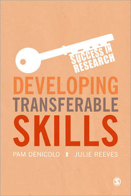 Developing Transferable Skills by Pam Denicolo