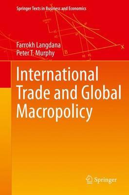 International Trade and Global Macropolicy by Farrokh Langdana