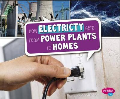 How Electricity Gets from Power Plants to Homes book