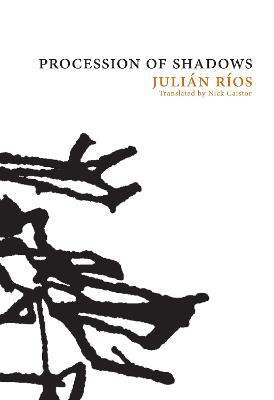 Procession of Shadows: The Novel of Tamoga by Julian Rios