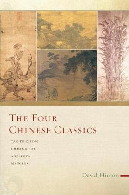 Four Chinese Classics by David Hinton