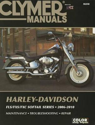 Harley Davidson FLX/FXS/FXC Softail Series - Clymer by Haynes Publishing