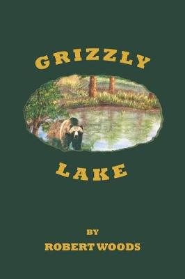 Grizzly Lake book