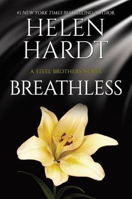 Breathless: Steel Brothers Saga Book 10 by Helen Hardt