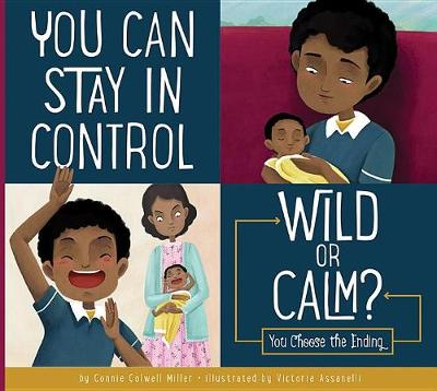 You Can Stay in Control: Wild or Calm? book