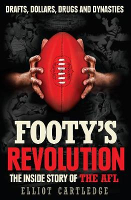 Footy's Revolution by Elliot Cartledge