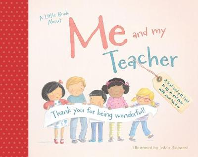 A Little Book About Me and My Teacher book