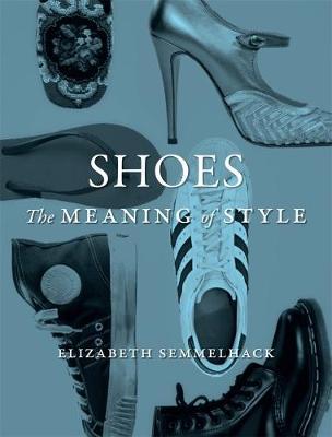 Shoes by Elizabeth Semmelhack