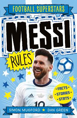 Messi Rules by Simon Mugford