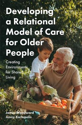 Developing a Relational Model of Care for Older People book