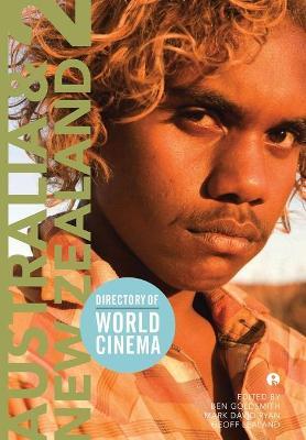 Directory of World Cinema: Australia and New Zealand 2 by Ben Goldsmith