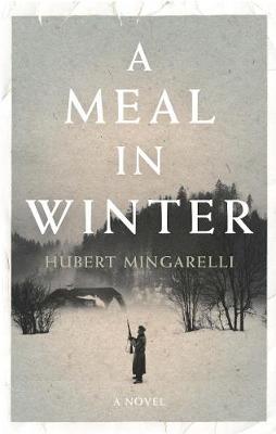 Meal in Winter by Hubert Mingarelli