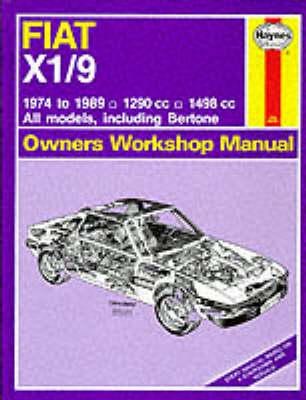 Fiat X1/9 1974-89 Owner's Workshop Manual by J. H. Haynes