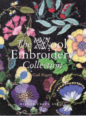 Wool Embroidery Collection by Gail Rogers