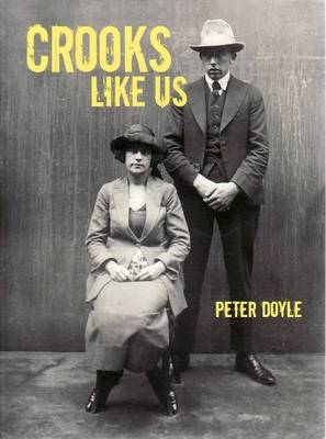 Crooks Like Us by Peter Doyle