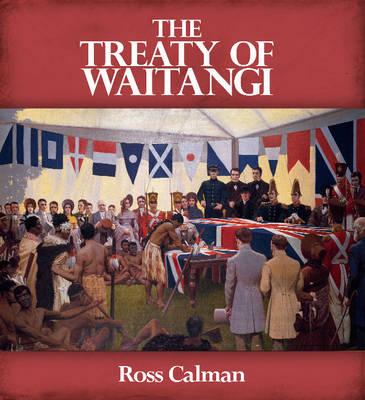 Treaty of Waitangi by Ross Calman