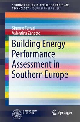 Building Energy Performance Assessment in Southern Europe by Simone Ferrari