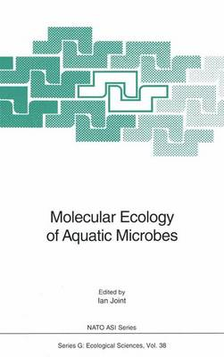 Molecular Ecology of Aquatic Microbes by Ian Joint