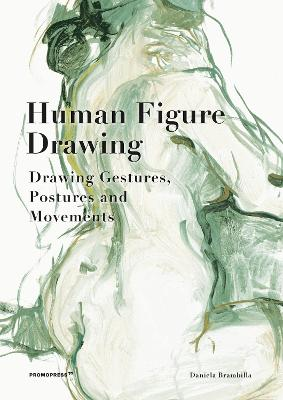 Human Figure Drawing: Drawing Gestures, Postures and Movements book