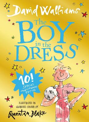 The Boy in the Dress: Limited Gift Edition of David Walliams' Bestselling Children's Book by David Walliams