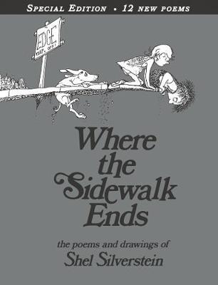 Where the Sidewalk Ends 30th A by SHEL Silverstein