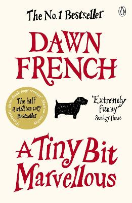 Tiny Bit Marvellous by Dawn French