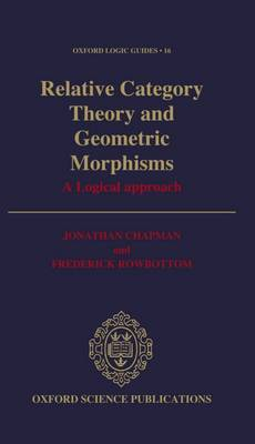 Relative Category Theory and Geometric Morphisms book