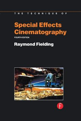 Techniques of Special Effects of Cinematography book